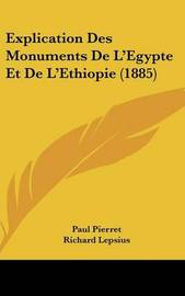 Explication Des Monuments de L'Egypte Et de L'Ethiopie (1885) by Paul Pierret image