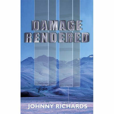 Damage Rendered - 2nd Ed. by Johnny Richards