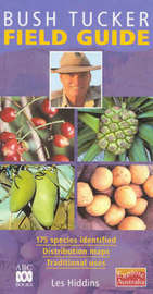 Bush Tucker Field Guide by Les Hiddins image
