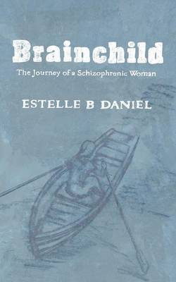 Brainchild by Estelle B Daniel