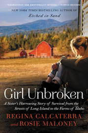 Girl Unbroken by Regina Calcaterra