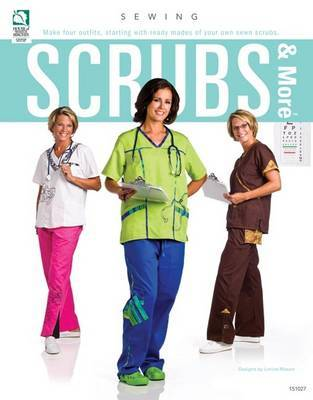 Scrubs & More by Jeanne Stauffer