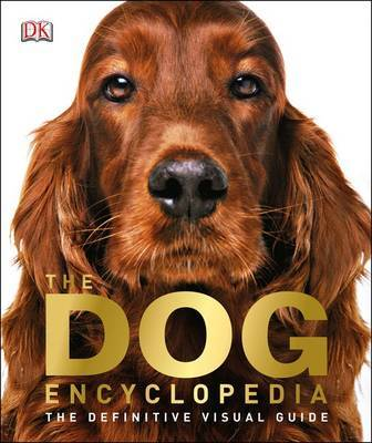 The Dog Encyclopedia by DK