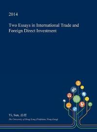 Two Essays in International Trade and Foreign Direct Investment by Yi Sun image