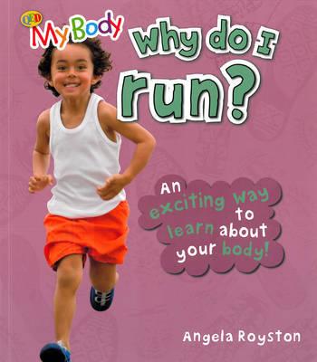 Why Do I Run? by Angela Royston image