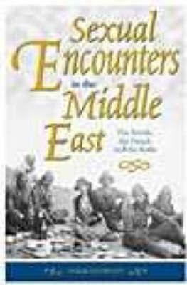 Sexual Encounters in the Middle East by Derek Hopwood image