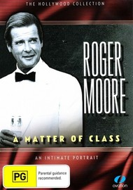 Roger Moore - A Matter of Class on DVD
