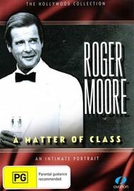 Roger Moore - A Matter of Class on DVD