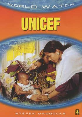 World Watch: Unicef by Steven Maddocks