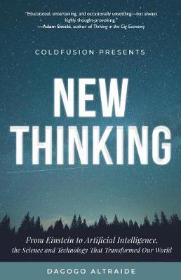 Cold Fusion Presents: New Thinking by Dagogo Altraide