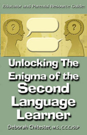 Unlocking the Enigma of the Second Language Learner by Deborah Chitester image