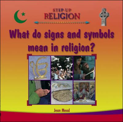 What Do Signs and Symbols Mean in Religion? by Jean Mead image