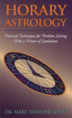 Horary Astrology by Marc Edmund Jones