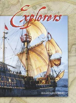 Look-it-up Book of Explorers, the by Elizabeth Cody Kimmel