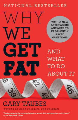 Why We Get Fat by Gary Taubes image