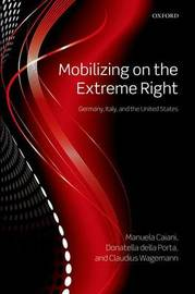 Mobilizing on the Extreme Right by Donatella della Porta