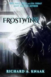 Frostwing by Richard A Knaak