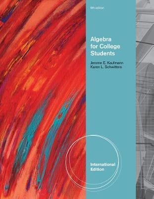 Algebra for College Students, International Edition by Jerome E Kaufmann image