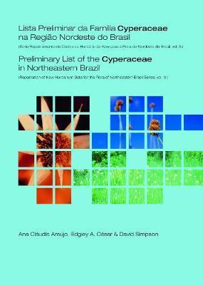 Preliminary List of the Cyperaceae in Northeastern Brazil by Ana Claudia Araujo