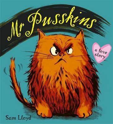 Mr Pusskins: Mr Pusskins Colours by Sam Lloyd
