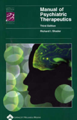Manual of Psychiatric Therapeutics