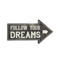 Follow Your Dreams Retro Arrow Sign