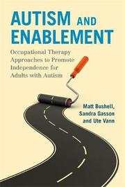 Autism and Enablement by Matt Bushell