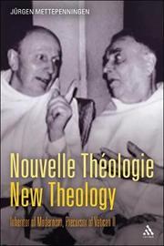 Nouvelle Theologie - New Theology by Jurgen Mettepenningen image