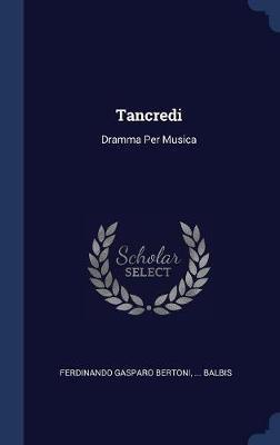 Tancredi by Ferdinando Gasparo Bertoni