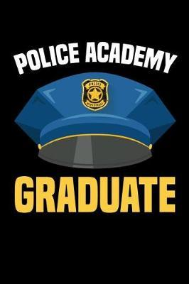 Police Academy Graduate by Police Publishing
