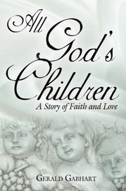 All God's Children by Gerald Gabhart image