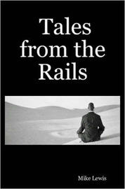 Tales from the Rails by Mike Lewis image