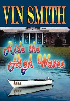 Ride the High Waves by Vin Smith image