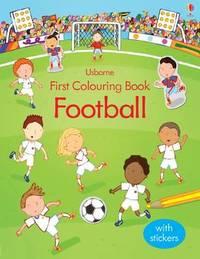 First Colouring Book Football by Sam Taplin
