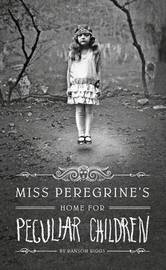 Miss Peregrine's Home for Peculiar Children (Large Print) by Ransom Riggs