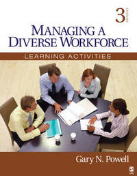 Managing a Diverse Workforce by Gary N Powell