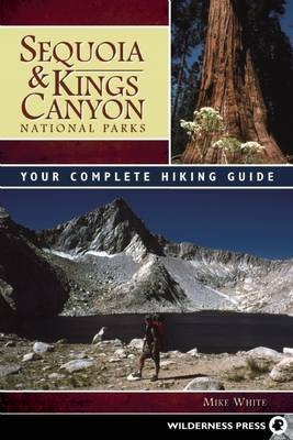 Sequoia and Kings Canyon National Parks by Mike White