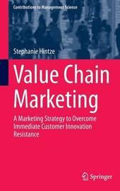 Value Chain Marketing by Stephanie Hintze