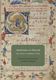 Ambrosiana at Harvard - New Sources of Milanese Chant image