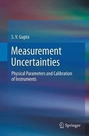 Measurement Uncertainties by S.V. Gupta