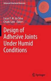 Design of Adhesive Joints Under Humid Conditions