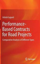 Performance-Based Contracts for Road Projects by Ashish Gajurel