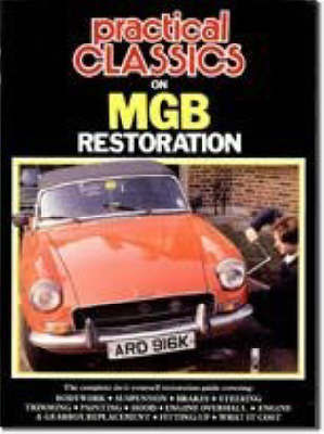 """Practical Classics and Car Restorer"" on M. G. B. Restoration image"