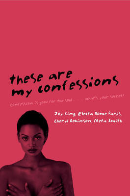 These Are My Confessions by Electa Rome Parks image