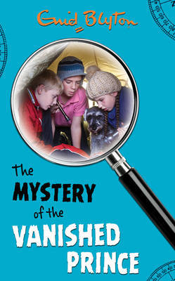 The Mystery of the Vanished Prince by Enid Blyton image