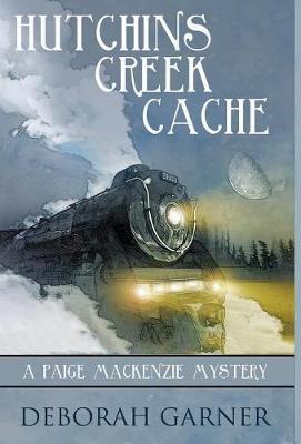 Hutchins Creek Cache by Deborah Garner