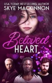 Beloved Heart by Skye Mackinnon image