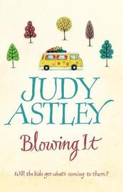 Blowing It by Judy Astley image