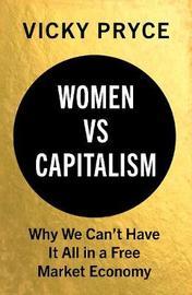 Women vs Capitalism by Vicky Pryce