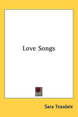 Love Songs by Sara Teasdale image